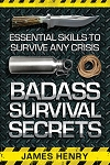 BK316 Badass Survival Secrets