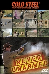 CSVDNU Cold Steel Never Unarmed DVD